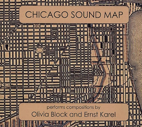 Chicago Sound Map, Olivia Block, Stop the Sound of the Big Bell, Ernst Karel, Heard Laboratories Performed, Don Malone, Dudley Bayne, Todd Carter, Kevin Davis, Michael Hartmann, Boris Hauf, Keefe Jackson, Brian Labycz, Jen Clare Paulson, Jason Roebke, Jason Stein