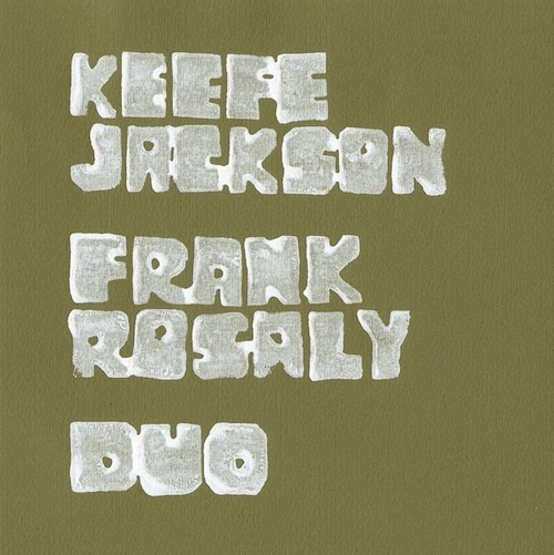 Keefe Jackson, Frank Rosaly, duo 7 inch cover